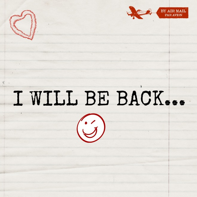 I will be back